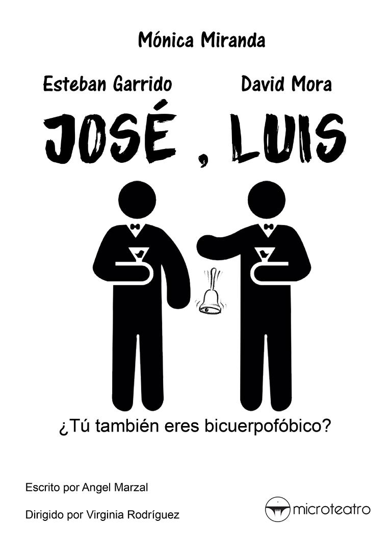 José, Luis - Microteatro