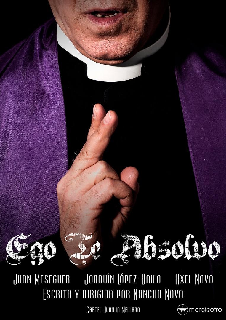 Ego Te Absolvo - Microteatro