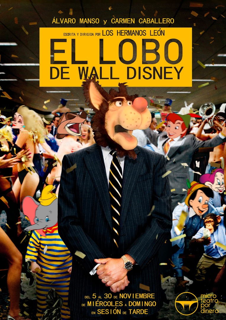 El lobo de Wall Disney - Microteatro