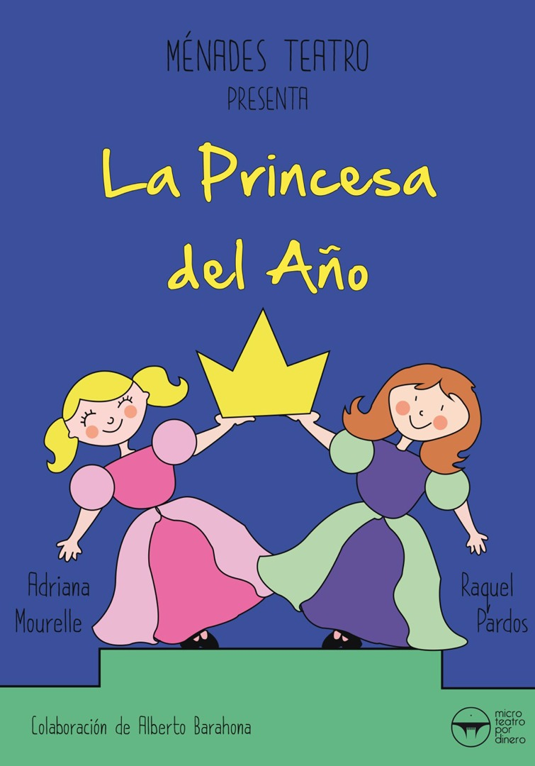 La princesa del año - Microteatro