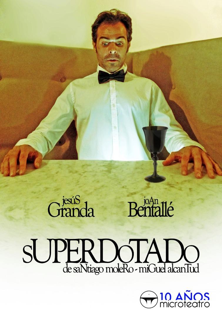 Superdotado - Microteatro
