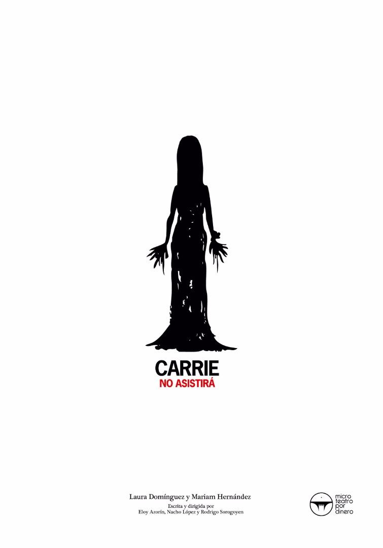Carrie no asistirá - Microteatro