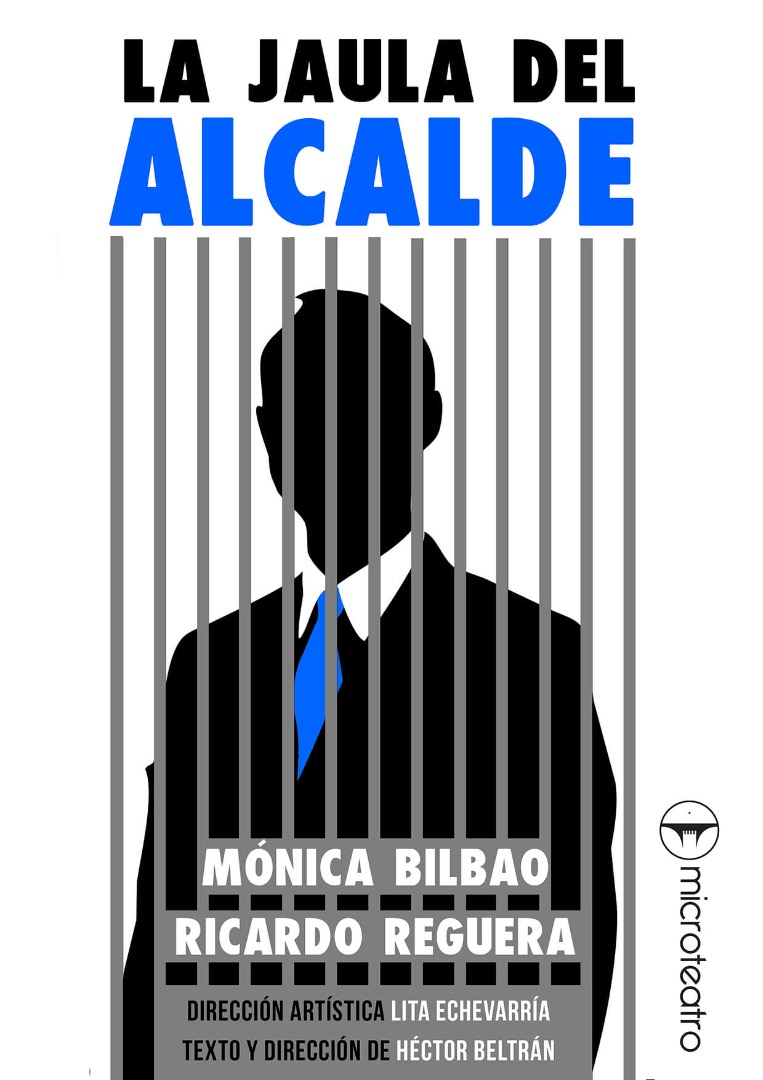 La jaula del alcalde - Microteatro