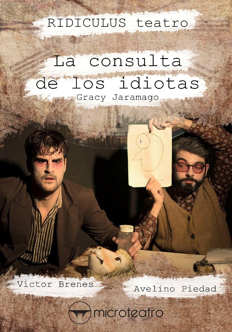 La consulta de los idiotas - Microteatro