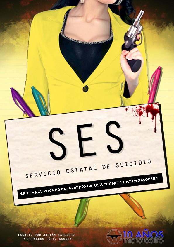 SES, Servicio Estatal de Suicidio - Microteatro