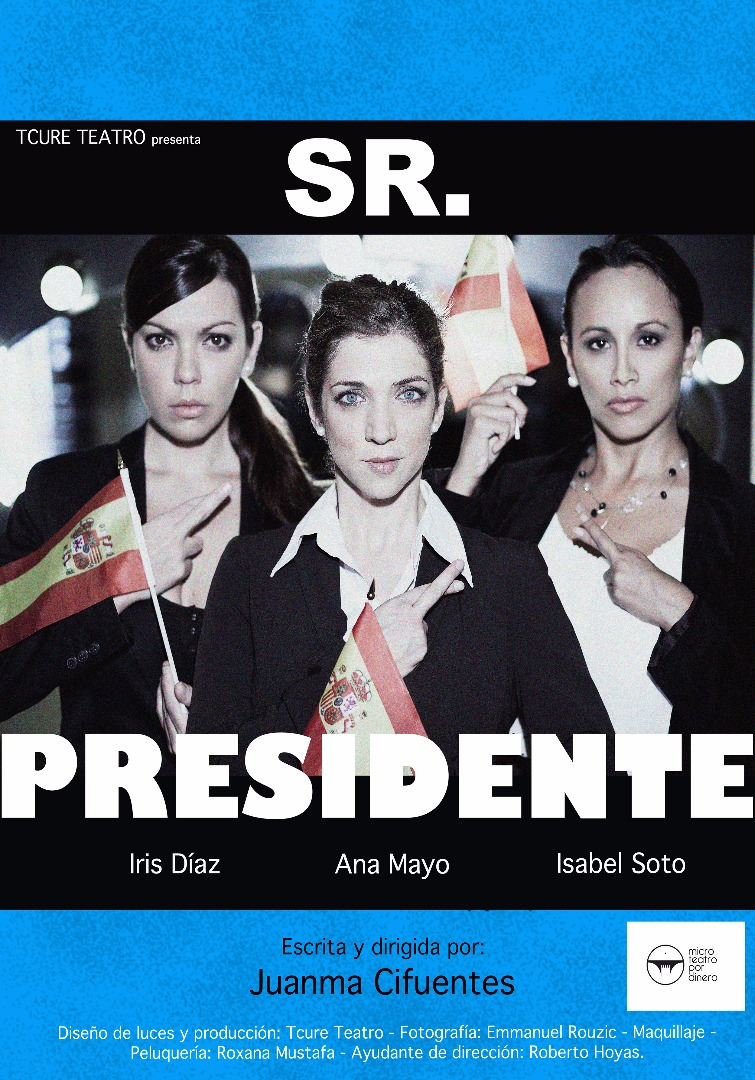 Sr. Presidente - Microteatro