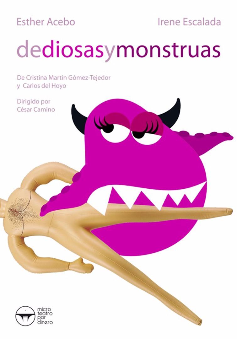 De diosas y monstruas - Microteatro