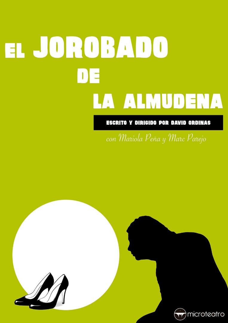 El jorobado de la Almudena - Microteatro