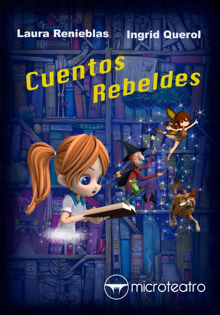 Cuentos rebeldes - Microteatro