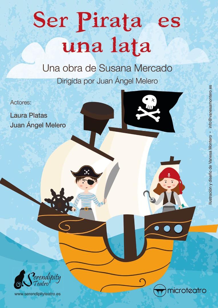 Ser pirata es una lata - Microteatro